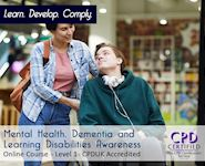 Awareness of Mental Health, Disabilities & Dementia Level 1 - Online CPD Accredited Course - Online CPD Course - The Mandatory Training Group UK -