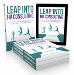 Leap into HR Consulting - The Book - ON Amazon now !