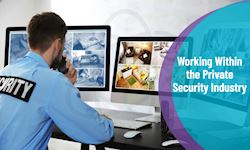 Working within the Private Security Industry- CPD Certified
