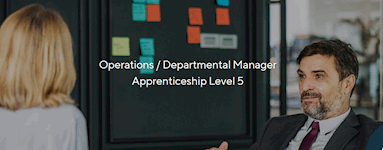 Operations / Departmental Manager Apprenticeship