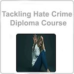 Tackling Hate Crime Diploma Course