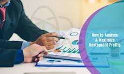 How to Analyse & Maximize Restaurant Profits