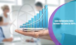 Sales Optimization Skills: Increase Your Sales by 200%