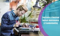 Electronic & Electrical Devices Maintenance & Troubleshooting