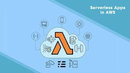 Serverless Apps in AWS