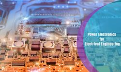 Power Electronics for Electrical Engineering