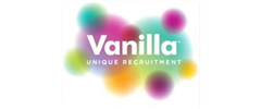 Jobs from Vanilla Recruitment (UK) Ltd