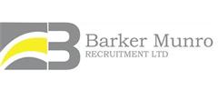 Jobs from Barker Munro Recruitment Ltd