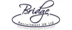 Jobs from Bridge Recruitment UK Ltd