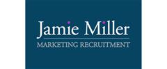 Jobs from Jamie Miller Marketing Recruitment