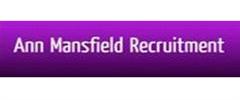 Jobs from Ann Mansfield Recruitment