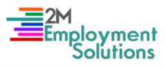 Jobs from 2M Employment Solutions Ltd