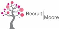 Jobs from Recruit Moore Ltd