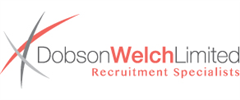 Jobs from Dobson Welch Limited