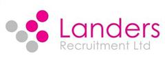 Jobs from Landers Recruitment Ltd
