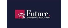 Jobs from Future Engineering Recruitment Ltd