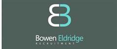 Jobs from Bowen Eldridge Recruitment Limited