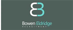 Jobs from Bowen Eldridge Recruitment