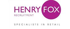 Jobs from Henry Fox Retail Recruitment