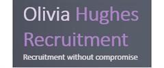 Jobs from Olivia Hughes Recruitment