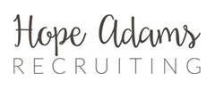 Jobs from Hope Adams Recruiting