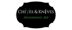 Jobs from Chives and Knives Recruitment Limited