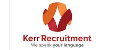 Jobs from Kerr Recruitment Ltd