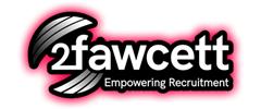Jobs from 2fawcett - Empowering Recruitment