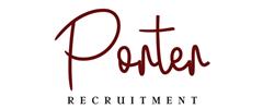 Jobs from Porter Recruitment Ltd