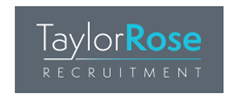 Jobs from Taylor Rose Recruitment Ltd