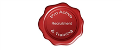 Jobs from PRO-ACTIVE RECRUITMENT AND TRAINING LTD