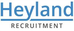 Jobs from Heyland Recruitment