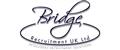 Bridge Recruitment UK Ltd